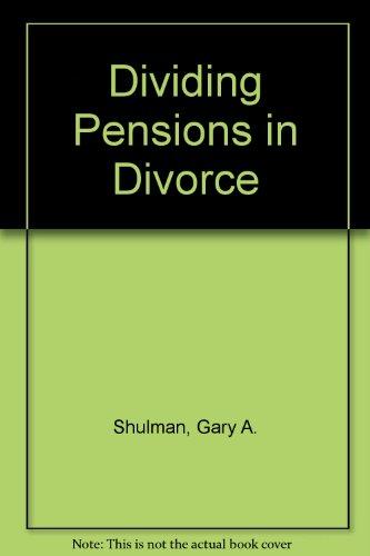 9780735537996: Dividing Pensions in Divorce
