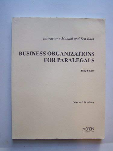 9780735539716: Instructor's Manual and Test Bank: Business Organizations For Paralegals
