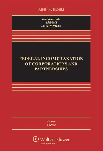 Federal: Income Taxation of Corporations 4e (0735539936) by Doernberg, Richard L.; Abrams, Howard E.; Leatherman, Don