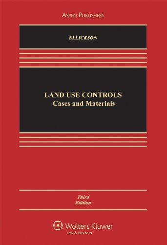 9780735539969: Land USe Controls: Cases and Materials, Third Edition (Casebook)
