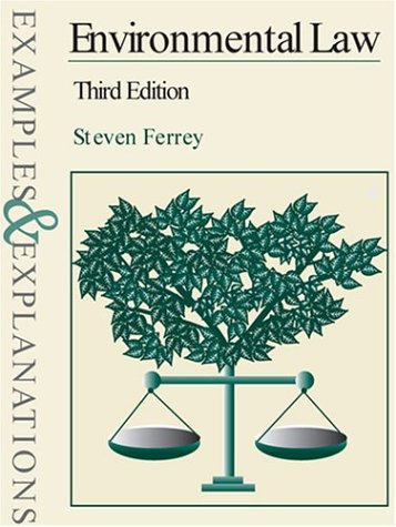 9780735540132: Environmental Law: Examples and Explanations (Examples & Explanations Series)