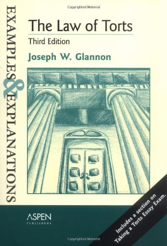 9780735540248: The Law of Torts: Examples & Explanations, Third Edition