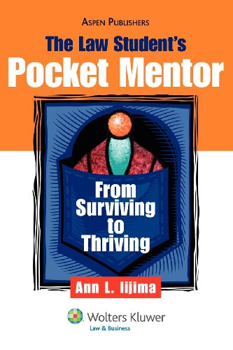 9780735540347: The Law Student's Pocket Mentor: From Surviving To Thriving (Introduction to Law Series)