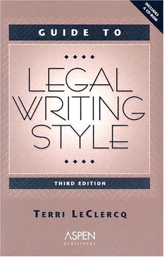9780735540415: Guide to Legal Writing Style