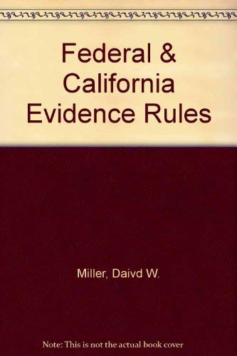 9780735540569: Federal & California Evidence Rules
