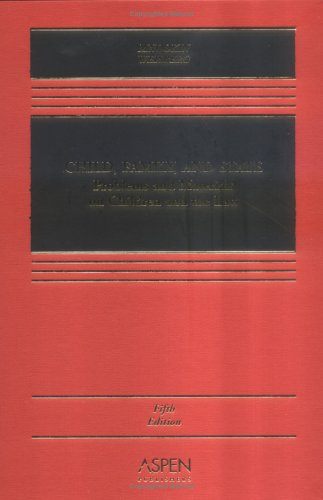 9780735540606: Child, Family, And State: Problems And Materials on Children And the Law (Casebook)