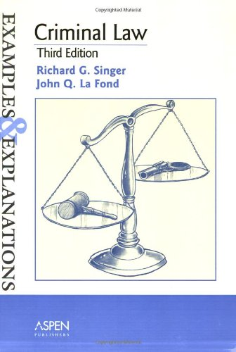 9780735540804: Criminal Law: Examples and Explanations (Examples & Explanations Series)