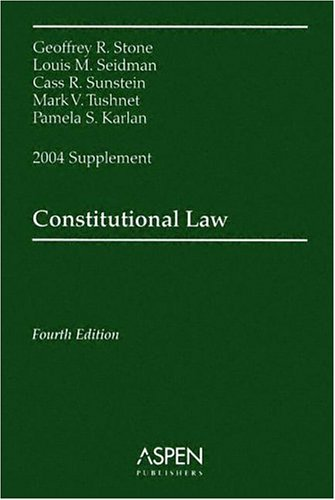 9780735540859: Constitutional Law: 2004 Supplement