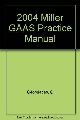 2004 Miller GAAS Practice Manual: Georgiades, G
