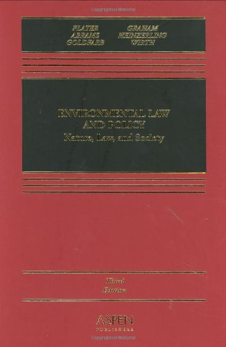 9780735541436: Environmental Law & Policy: Nature, Law, and Society, Third Edition