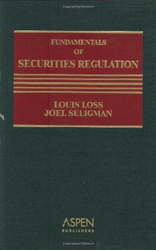 Fundamentals of Securities Regulation, Fifth Edition: Louis Loss, Joel