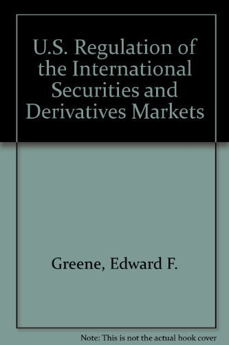 U.S. Regulation of the International Securities and: Edward J. Rosen,