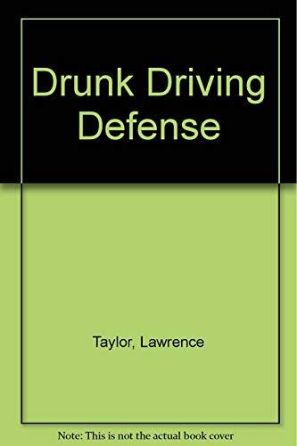 Drunk Driving Defense: 2003 Cumulative Supplement: Taylor, Lawrence; Oberman,