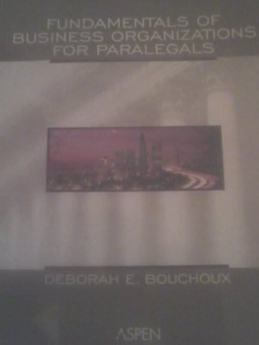 9780735543409: Fundamentals of Business Organizations for Paralegals