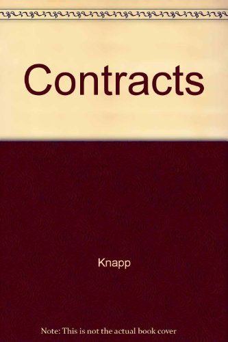 Casenote Legal Briefs: Contracts - Keyed to: Knapp; Crystal, Brian;