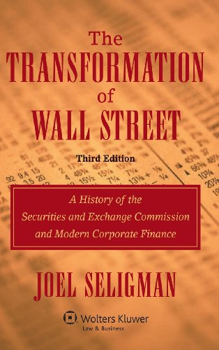 9780735544352: The Transformation of Wall Street: A History of the Securities and Exchange Commission and Modern Corporate Finance, 3rd Edition