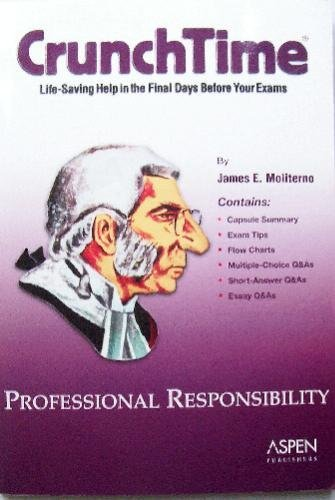 9780735544741: Professional Responsibility (Crunchtime)