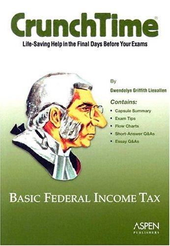 9780735545502: Basic Federal Income Tax (The Crunchtime)