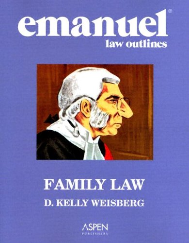 9780735546301: Emanuel Law Outlines: Family Law