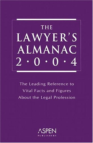 9780735546400: The Lawyer's Almanac: The Leading Reference to Vital Facts and Figures about the Legal Profession