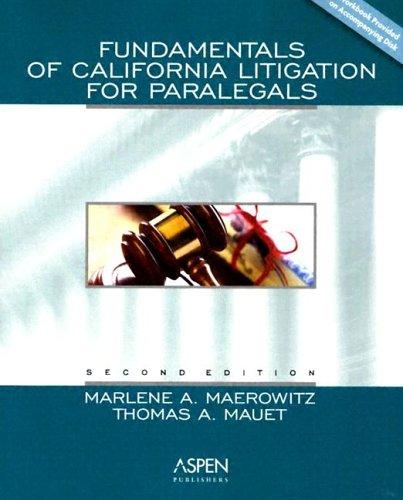 9780735546516: Fundamentals Of California Litigation For Paralegals