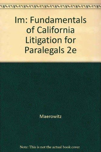 9780735546523: Im: Fundamentals of California Litigation for Paralegals 2e