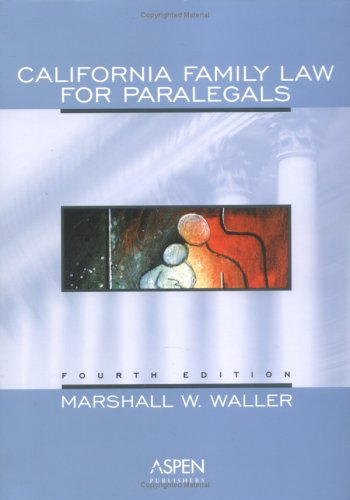 9780735546592: California Family Law for Paralegals