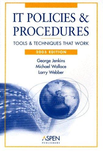 9780735547100: IT Policies & Procedures: Tools & Techniques That Work (IT Governance Policies & Procedures)