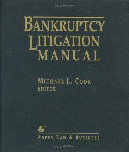 9780735547216: Bankruptcy Litigation Manual, 2004-2005