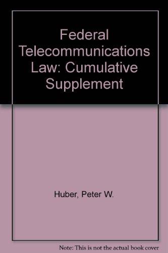 9780735547278: Federal Telecommunications Law: Cumulative Supplement