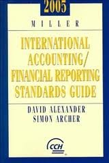 9780735548039: 2005 Miller International Accounting / Financial Reporting Standards Guide (Miller International Accounting Standards Guide)