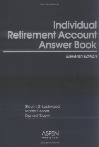 Individual Retirement Account Answer Book: Donald L. Levy