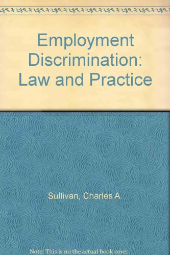 9780735548497: Employment Discrimination: Law and Practice