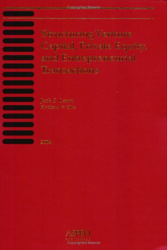 9780735548855: Structuring Venture Capital, Private Equity, and Entrepreneurial Transactions