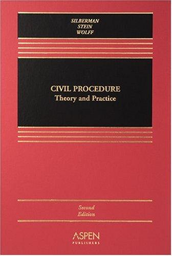 9780735550704: Civil Procedure: Theory And Practice (Casebook)