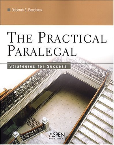 9780735550834: The Practical Paralegal: Strategies for Success