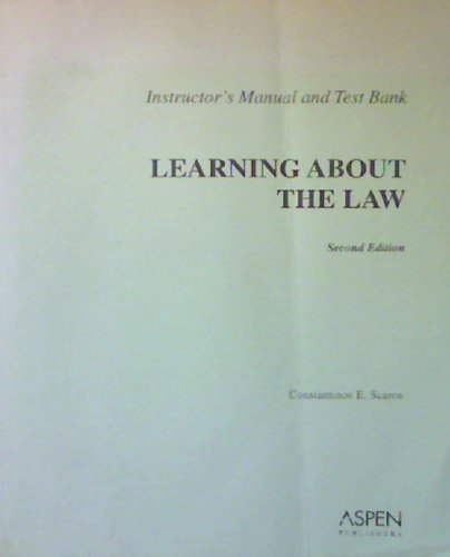 9780735551183: Learning About the Law: Instructor's Manual and Test Bank, 2nd Edition