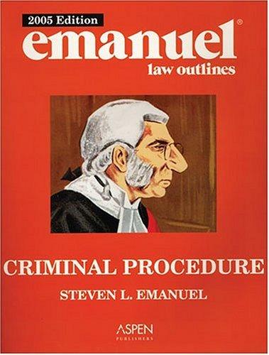 9780735551831: Emanuel Law Outlines: Criminal Procedure