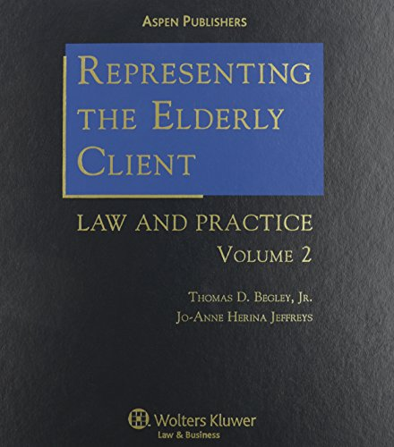 9780735552418: Representing the Elderly Client: Law And Practice