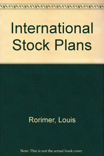 9780735552425: International Stock Plans: The Practitioner's Guide to Exporting Employee Equity