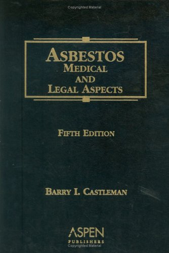 9780735552609: Asbestos: Medical and Legal Aspects, Fifth Edition