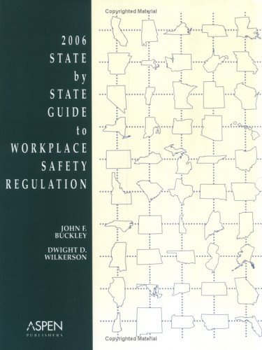 9780735553224: 2006 State By State Guide to Workplace Safety Regulation