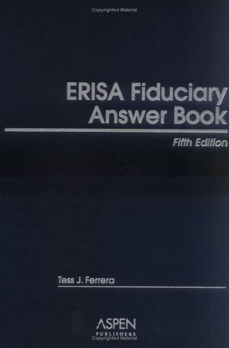 9780735553552: ERISA Fiduciary Answer Book, Fifth Edition