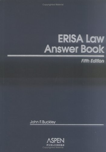 9780735553613: ERISA Law Answer Book