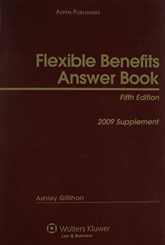 9780735553729: Flexible Benefits Answer Book