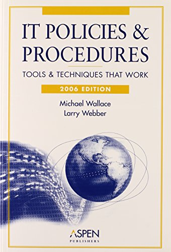 9780735554221: IT Policies & Procedures: Tools & Techniques That Work (IT Governance Policies & Procedures)