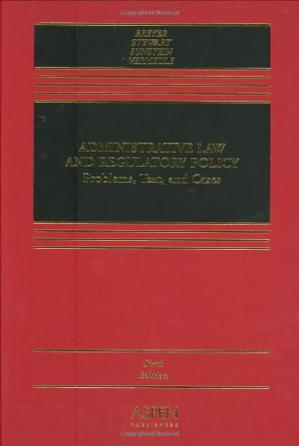 9780735556065: Administrative Law and Regulatory Policy: Problems, Text, and Cases