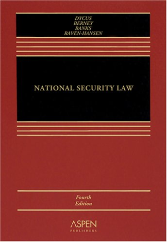 9780735556140: National Security Law, Fourth Edition
