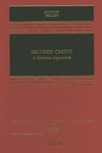 9780735556454: Secured Credit: A Systems Approach