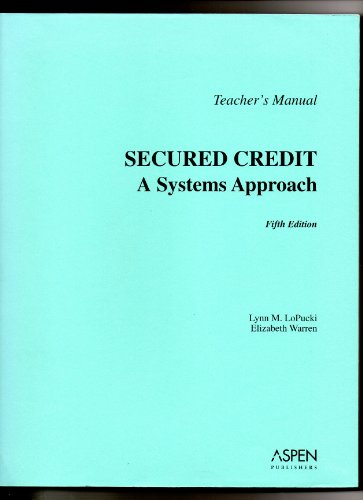 9780735556461: TM: Secured Credit: Systems Approach 5e